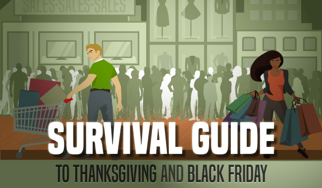 Survival Guide to Thanksgiving and Black Friday