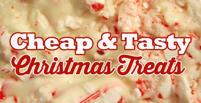Cheap and Tasty Christmas Treats That Won't Break the Bank