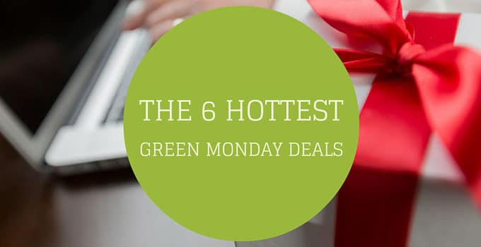 The 6 Hottest Green Monday Deals