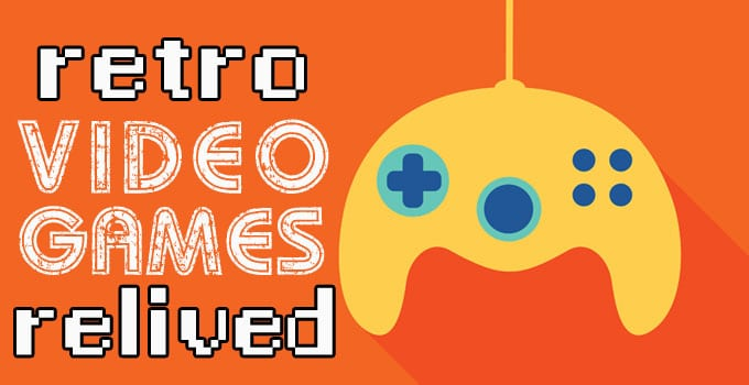 Retro Video Games Relived: Our All-Time Favorites
