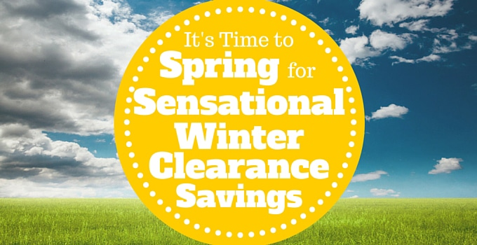 It's Time to Spring for Sensational Winter Clearance Savings