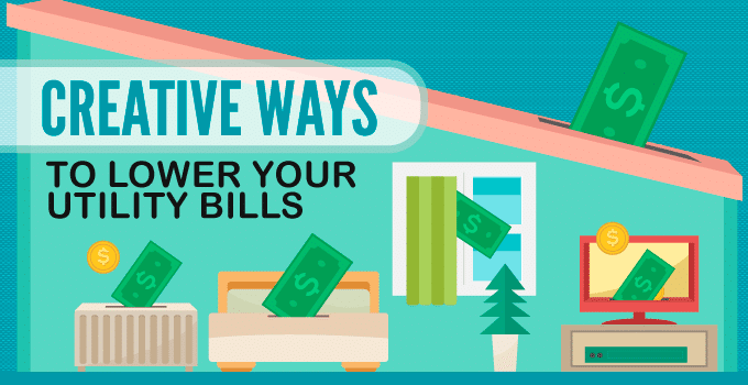 5 Creative Ways to Lower Your Utility Bills