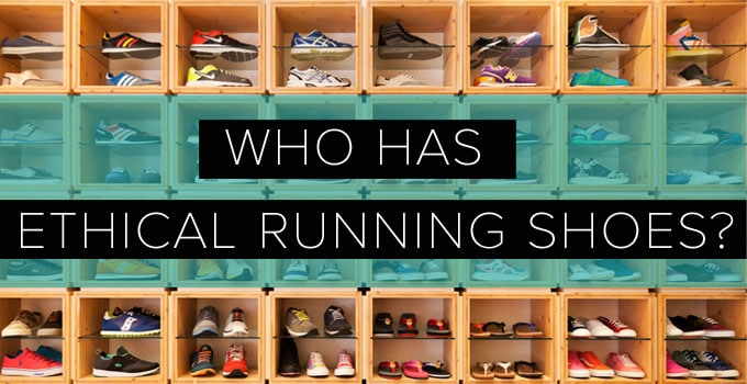 Sustainability in Athletic Wear: Who has Ethical Running Shoes?