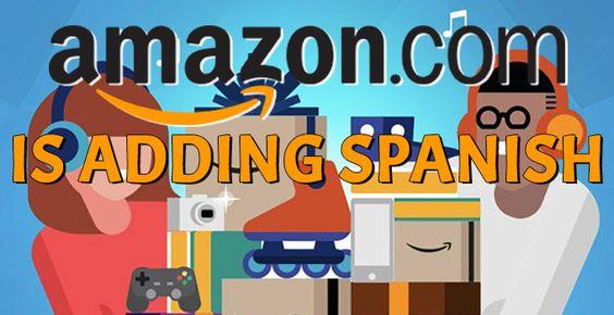 Amazon Adding Spanish Language Option to Website and App