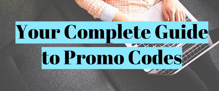 Your Complete Guide to Promo Codes