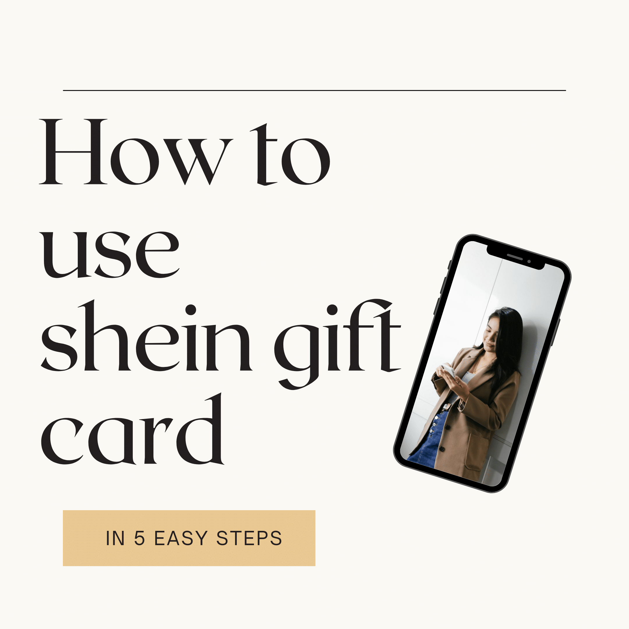 Five easy steps to use shein gift card
