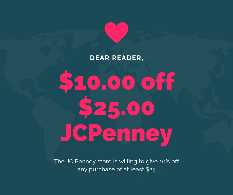 The JC Penney store is willing to give 10% off any purchase of at least $25