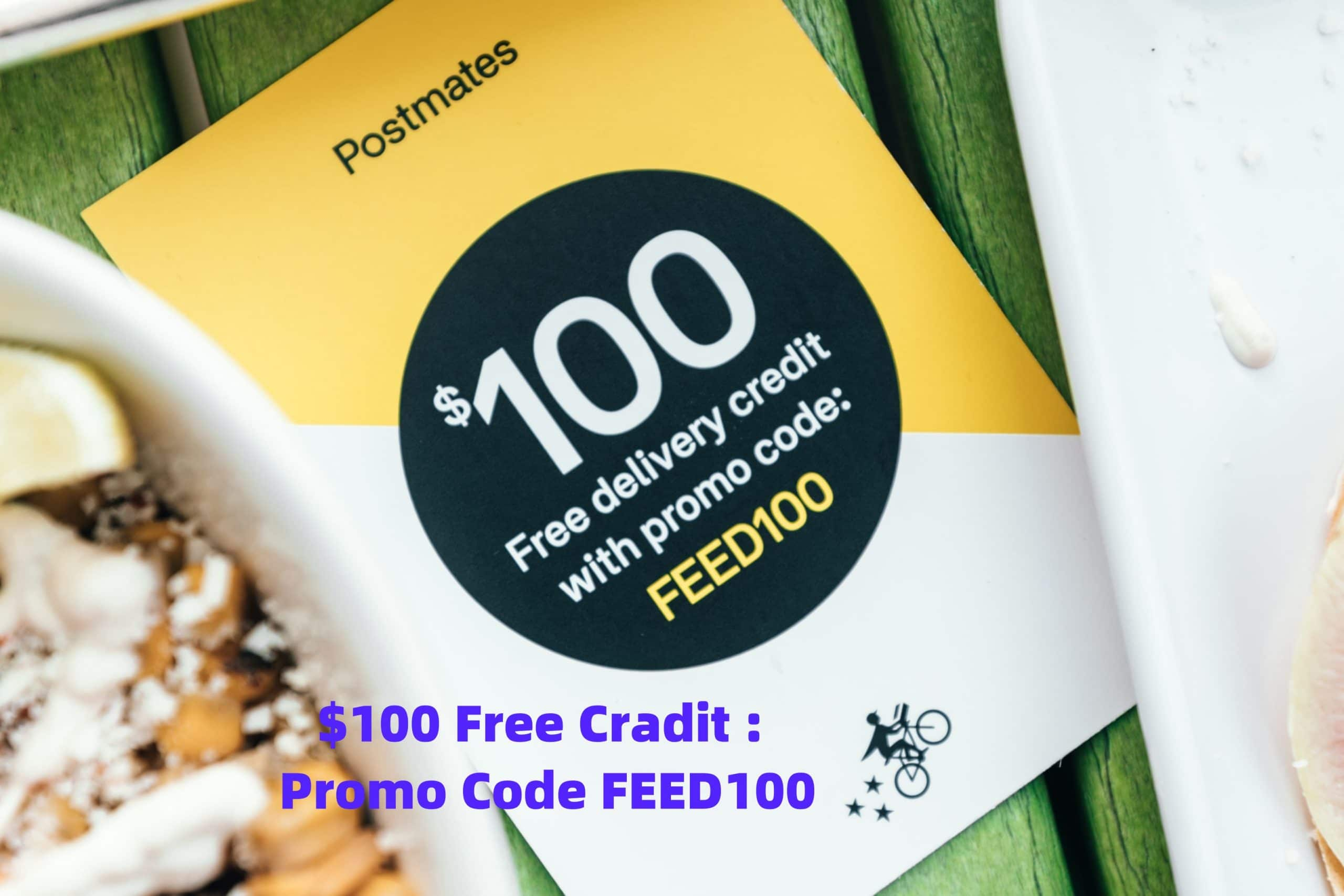 Food Credit Plus $100 Delivery Credits