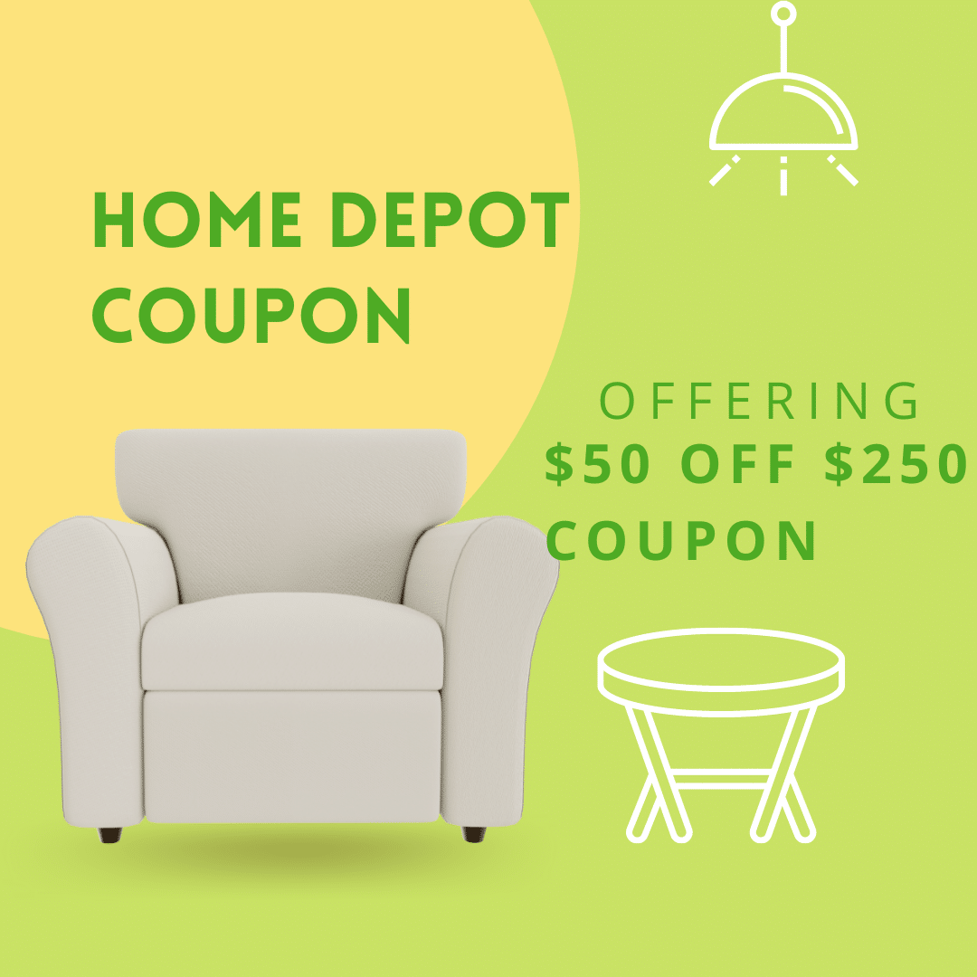 Home Depot is offering a $50 off coupon for orders over $250.