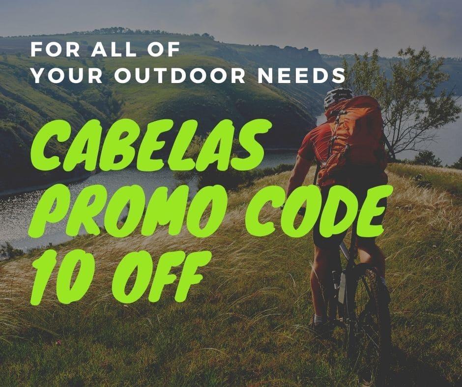 Cabelas Promo Code 10 Off , 20 Off Cabelas $15 Coupon