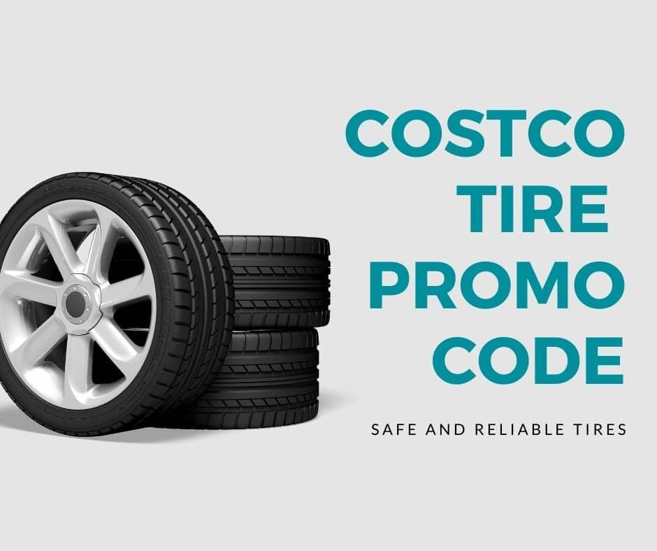 Costco Tire Promo Code