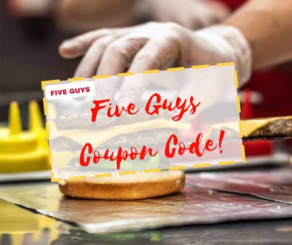 Five Guys Coupon Code