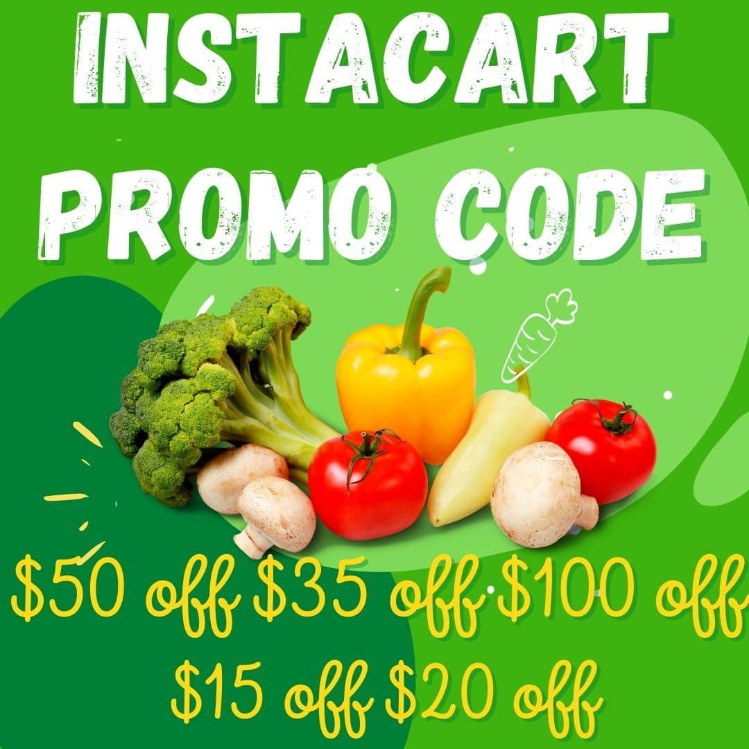 Instacart promo code $50 off $35 off $100 off $15 off $20 off