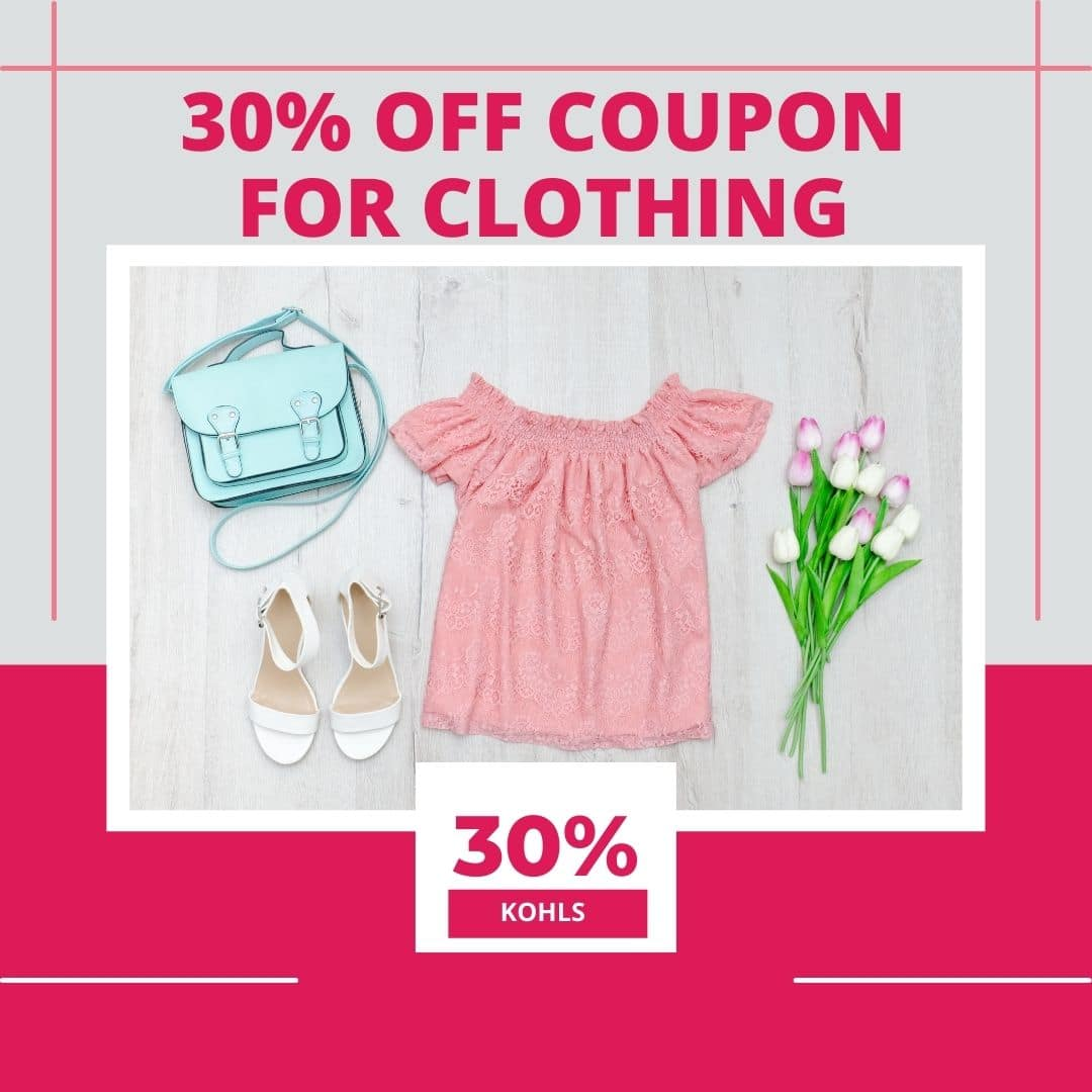 kohls 30% off Coupon for Clothing
