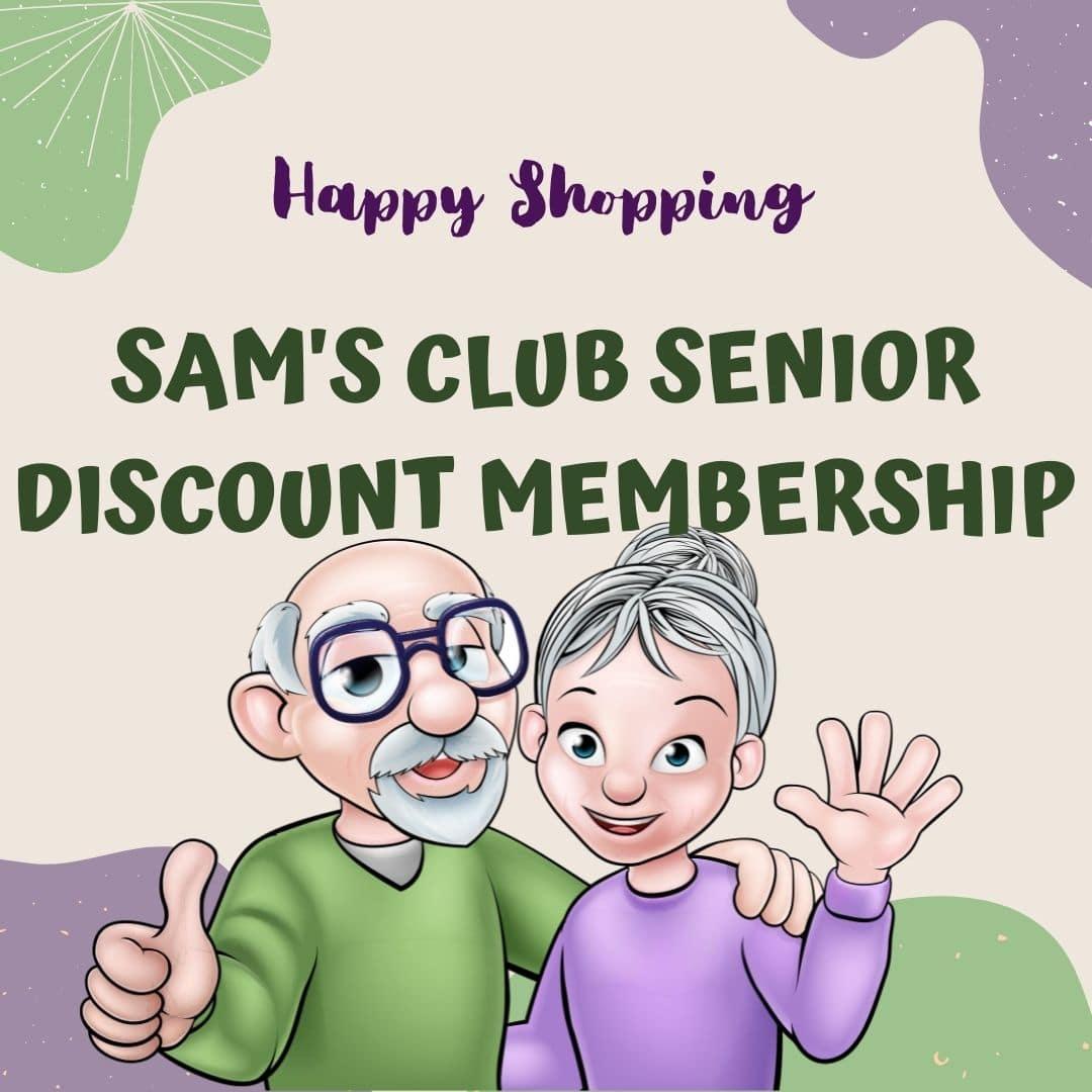 sam's club senior discount membership